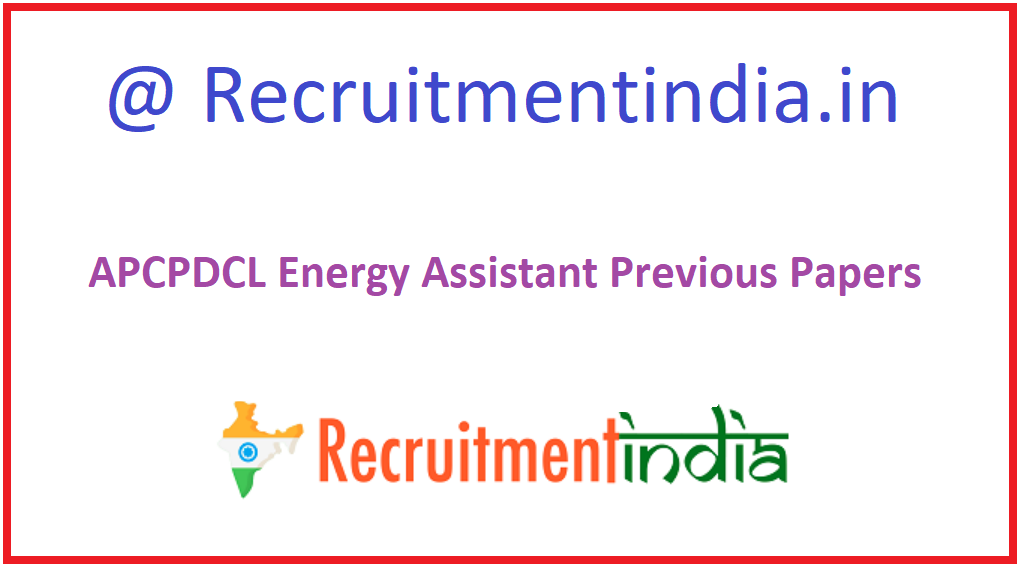 APCPDCL Energy Assistant Previous Papers