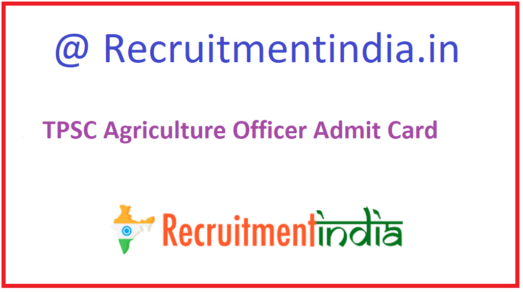 TPSC Agriculture Officer Admit Card