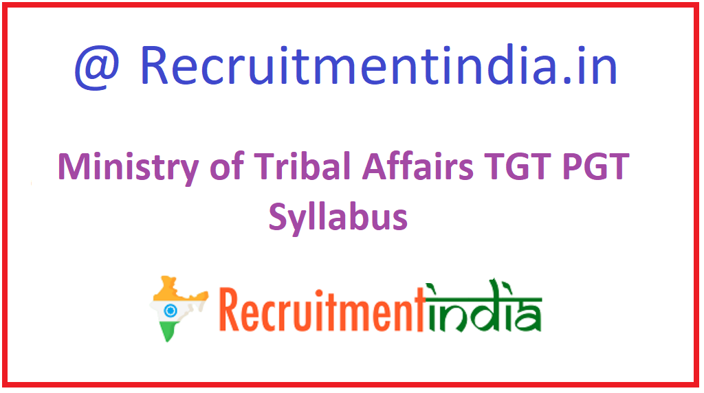 Ministry of Tribal Affairs TGT PGT Syllabus