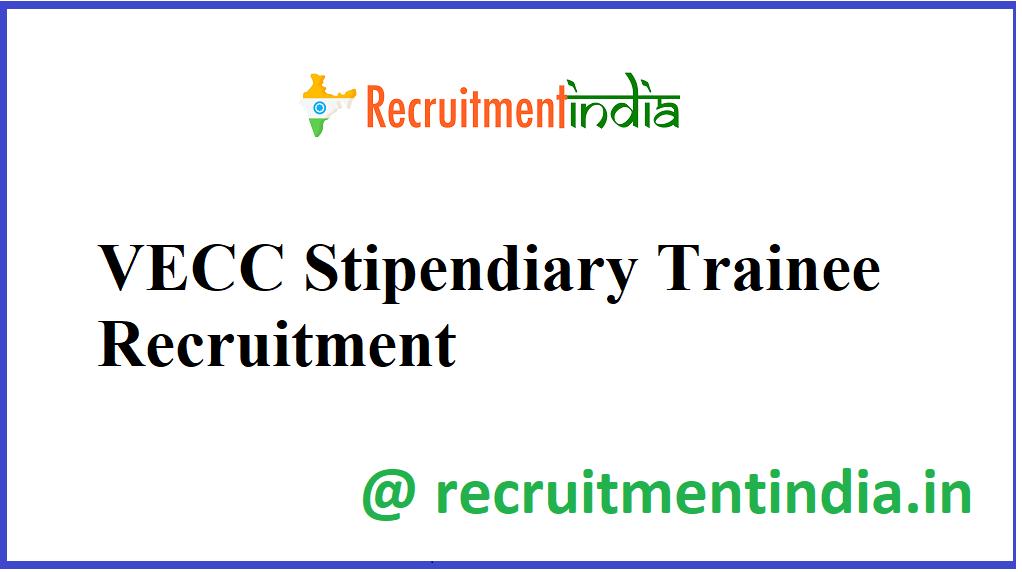 VECC Stipendiary Trainee Recruitment