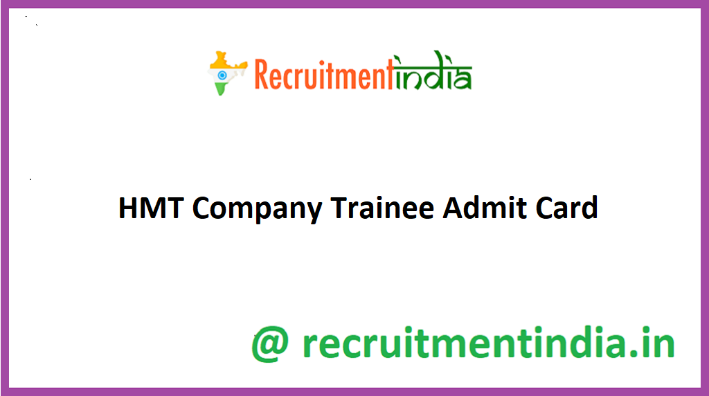 HMT Company Trainee Admit Card