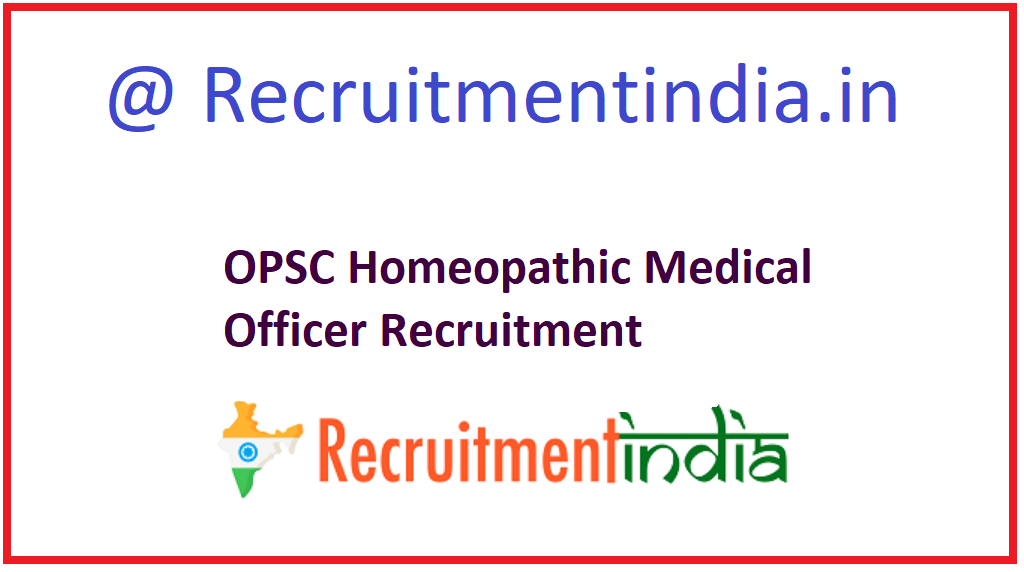 OPSC Homeopathic Medical Officer Recruitment