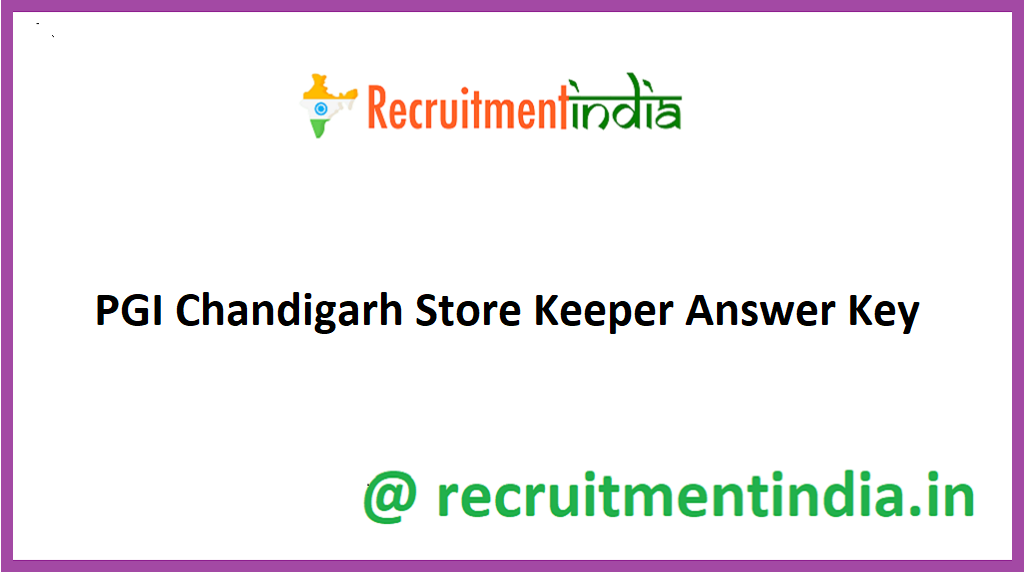 PGI Chandigarh Store Keeper Answer Key