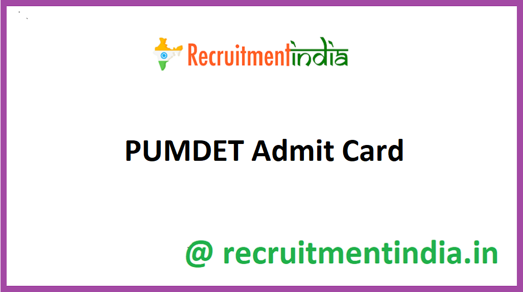PUMDET Admit Card