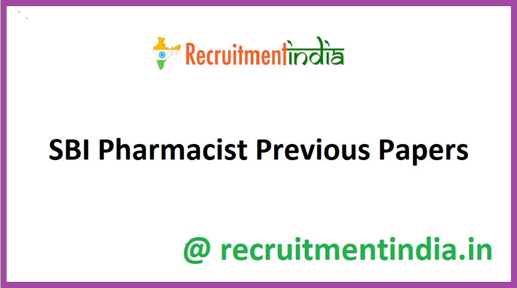 SBI Pharmacist Previous Papers