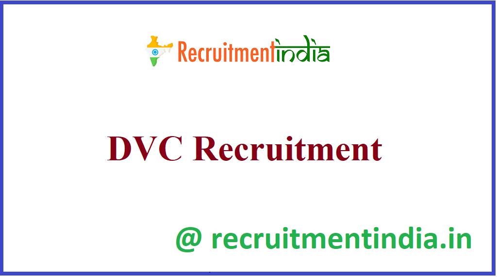 DVC Recruitment