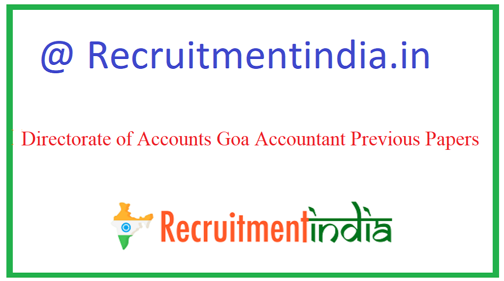 Directorate of Accounts Goa Accountant Previous Papers