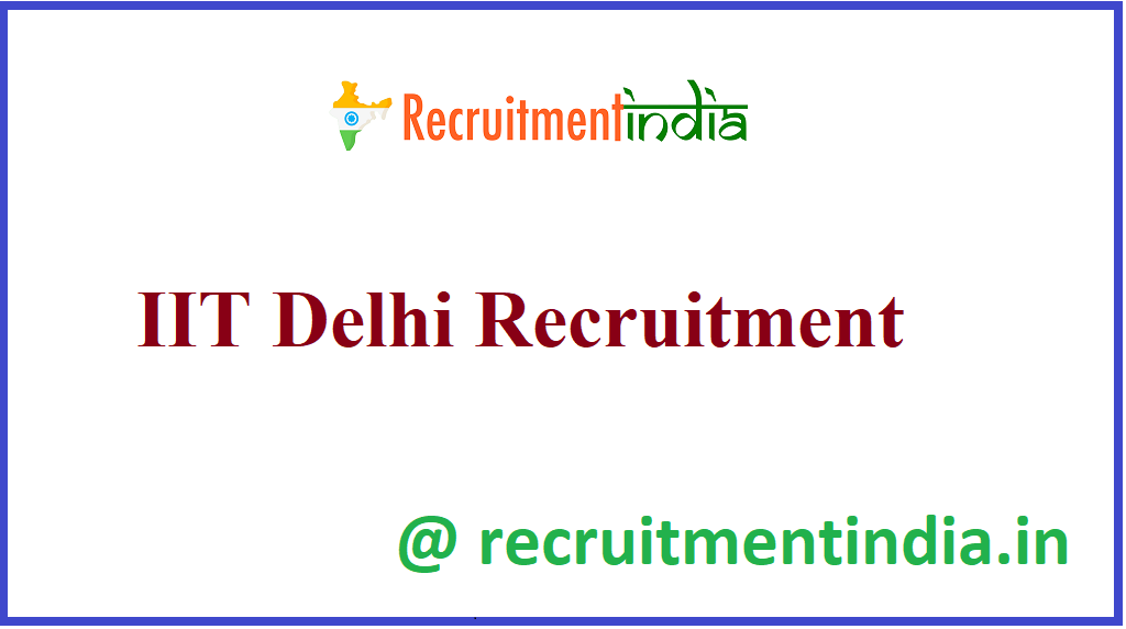 IIT Delhi Recruitment