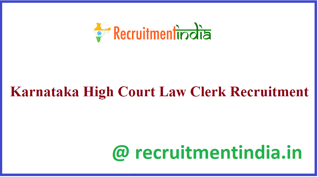 Karnataka High Court Law Clerk Recruitment