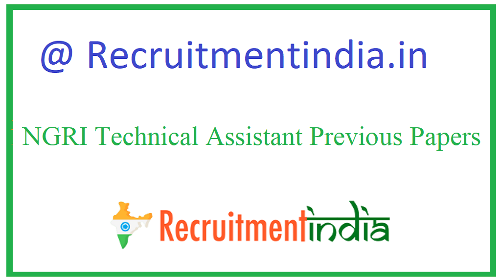NGRI Technical Assistant Previous Papers