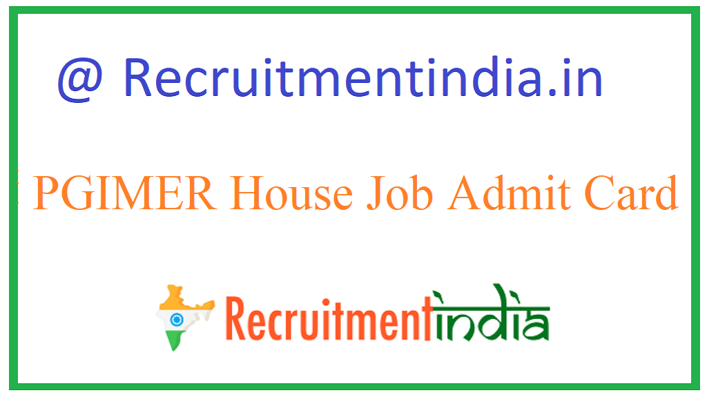 PGIMER House Job Admit Card
