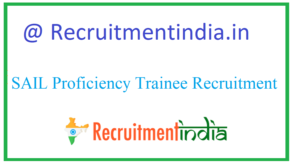 SAIL Proficiency Trainee Recruitment