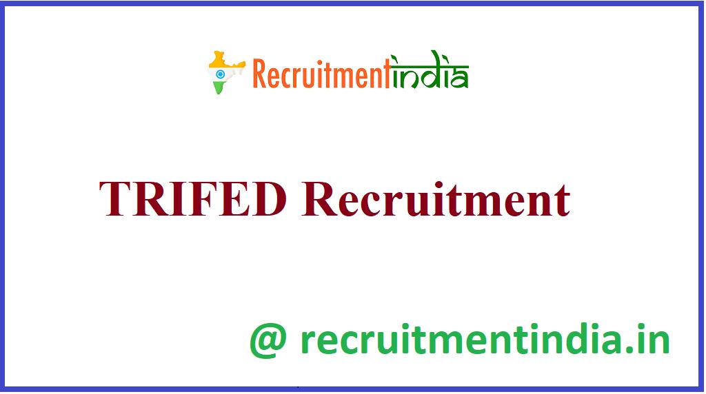 TRIFED Recruitment