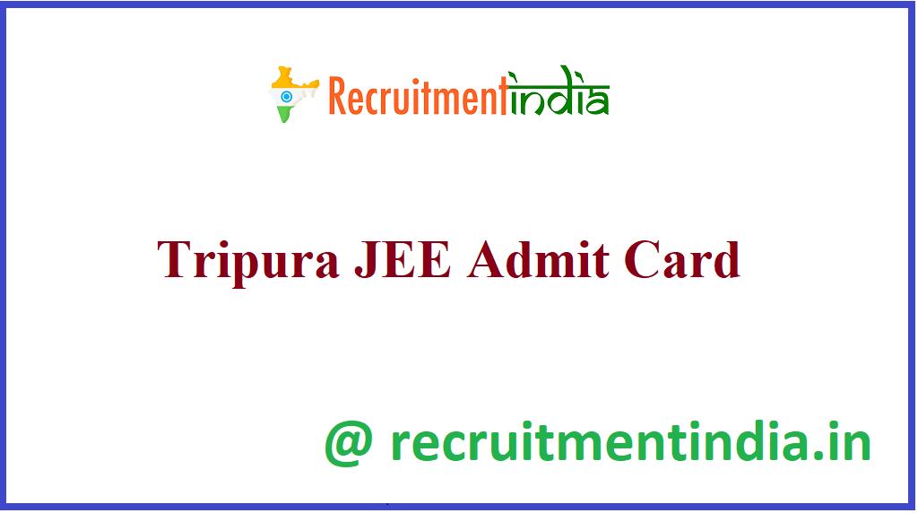 Tripura JEE Admit Card