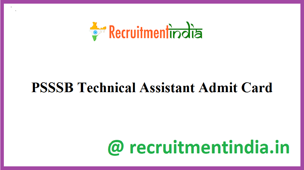 PSSSB Technical Assistant Admit Card
