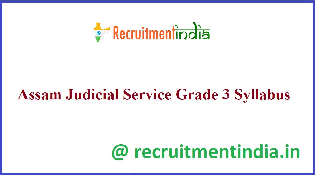 Assam Judicial Service Grade 3 Syllabus