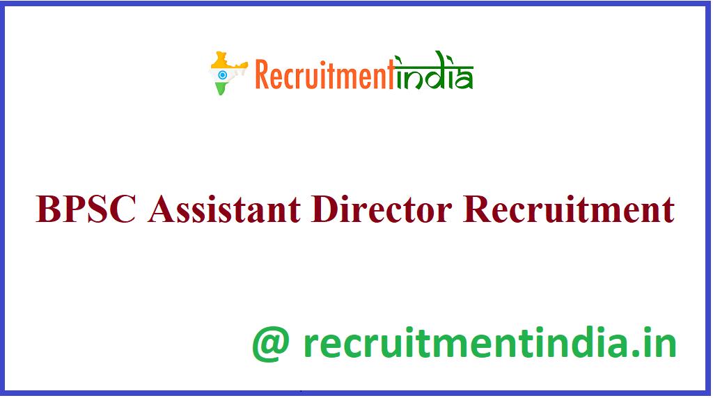 BPSC Assistant DirectorRecruitment