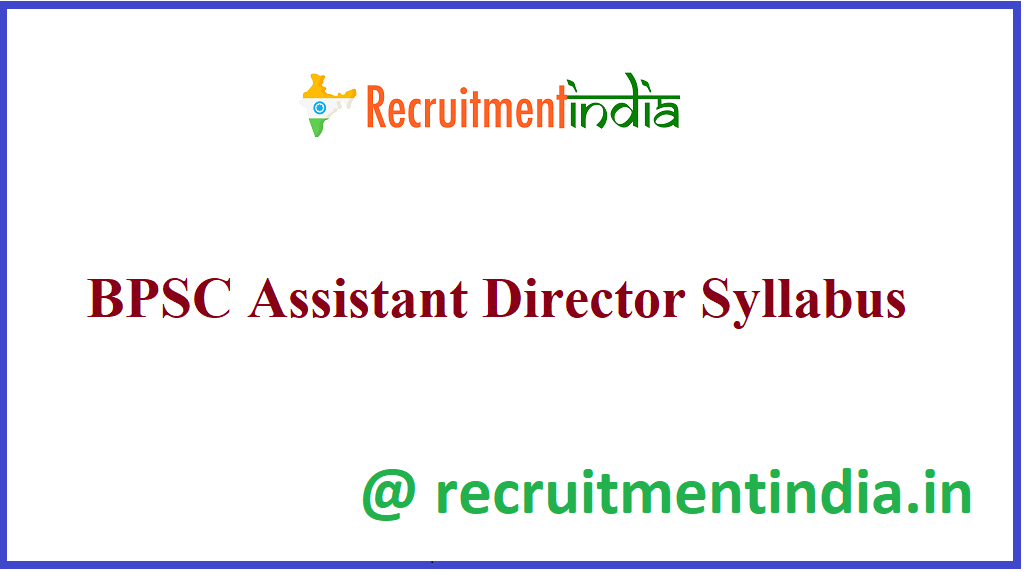 BPSC Assistant Director Syllabus