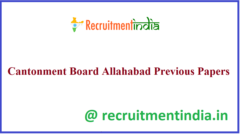 Cantonment Board Allahabad Previous Papers