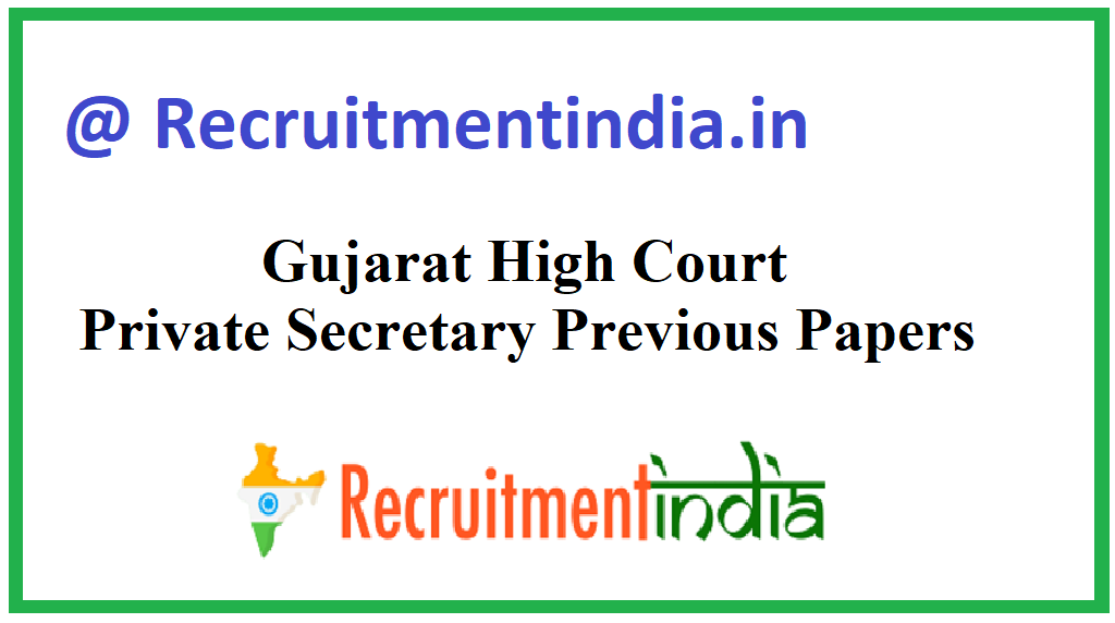 Gujarat High Court Private Secretary Previous Papers
