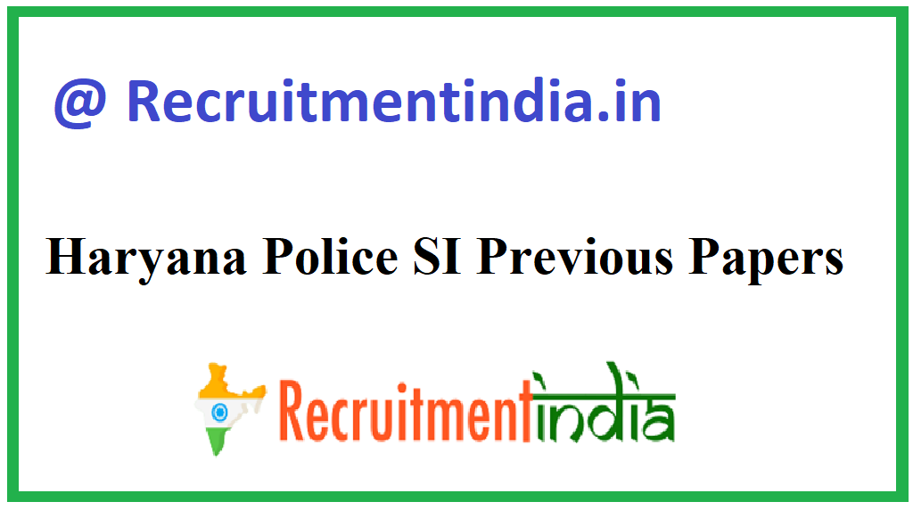 Haryana Police SI Previous Papers