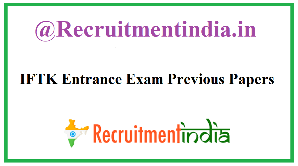 IFTK Entrance Exam Previous Papers