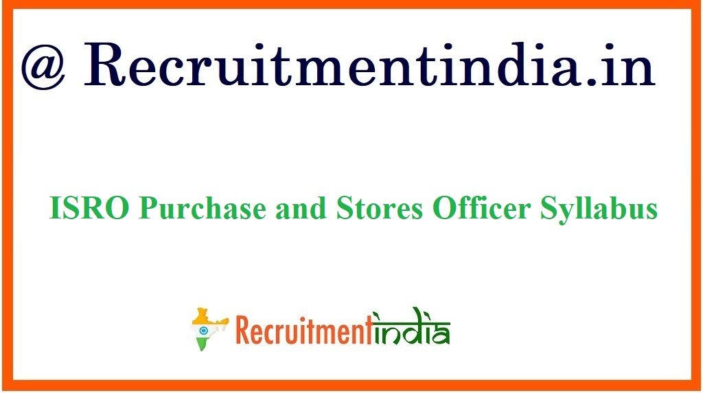 ISRO Purchase and Stores Officer Syllabus
