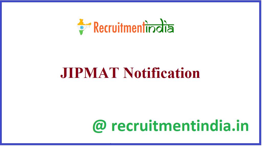JIPMAT Notification