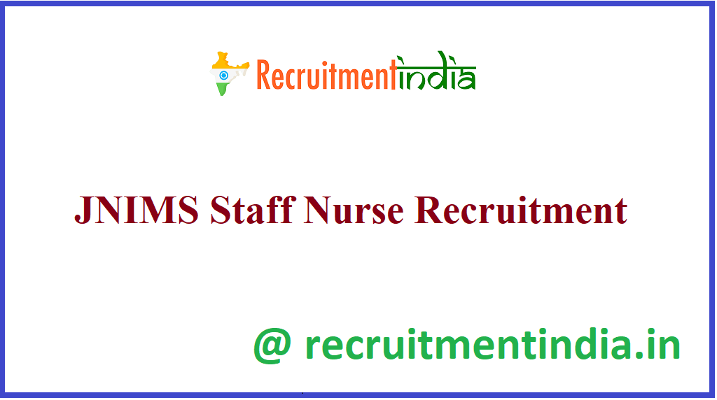 JNIMS Staff Nurse Recruitment