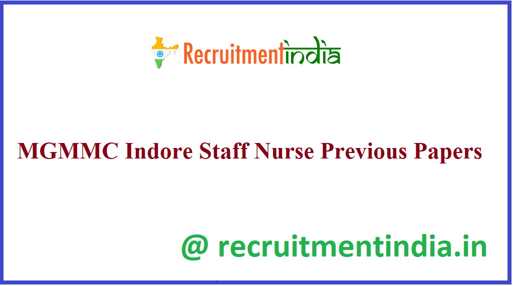 MGMMC Indore Staff Nurse Previous Papers