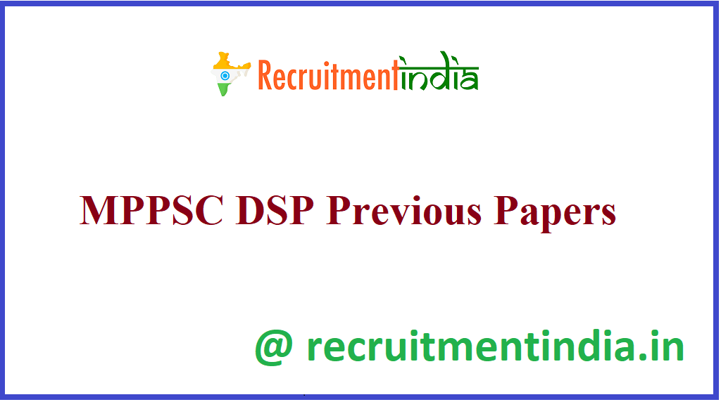 MPPSC DSP Previous Papers