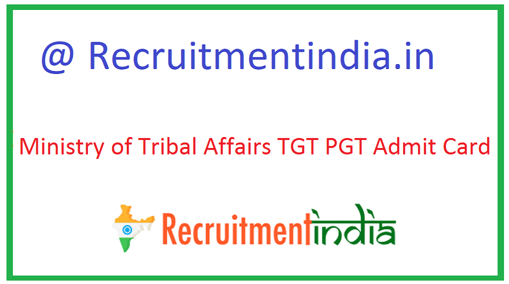 Ministry of Tribal Affairs TGT PGT Admit Card