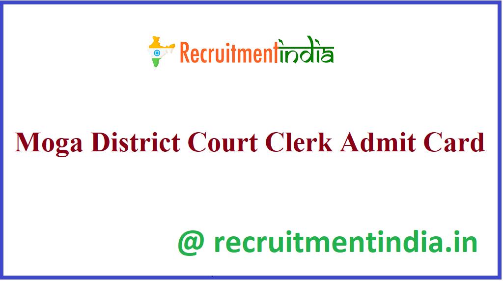 Moga District Court Clerk Admit Card