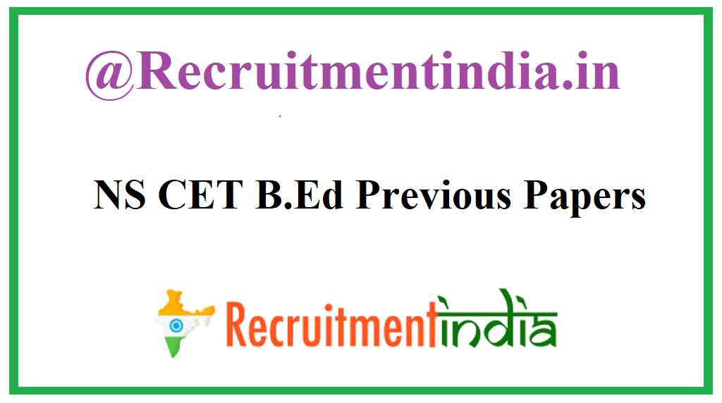 NS CET B.Ed Previous Papers