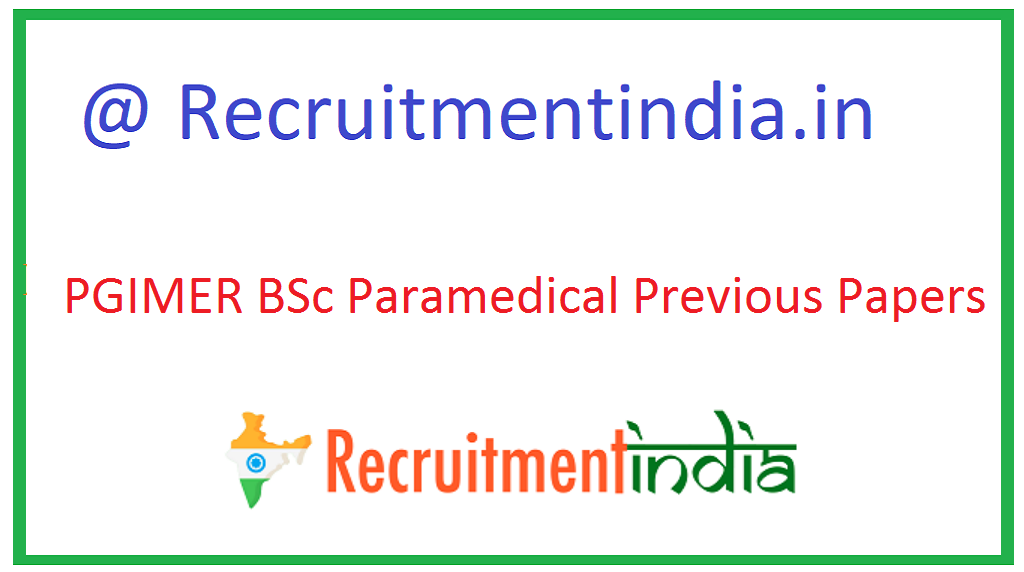 PGIMER BSc Paramedical Previous Papers