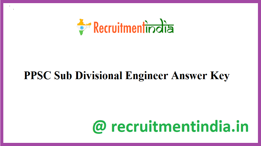 PPSC Sub Divisional Engineer Answer Key