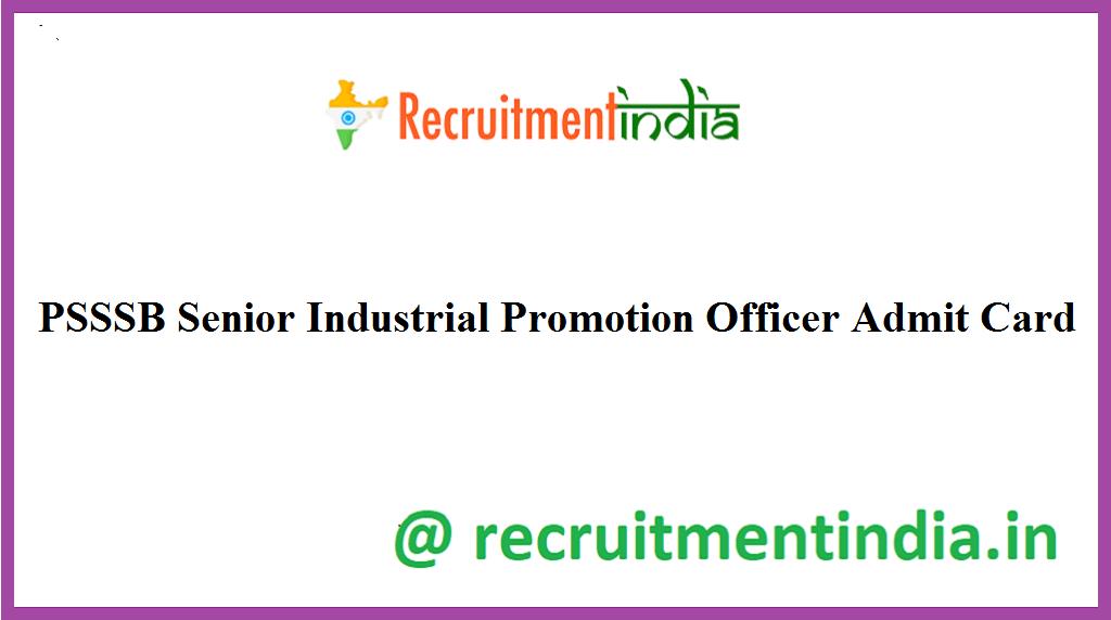 PSSSB Senior Industrial Promotion Officer Admit Card