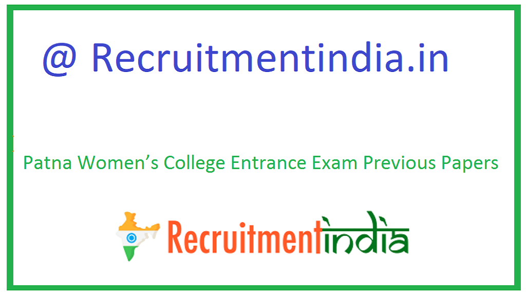 Patna Women's College Entrance Exam Previous Papers