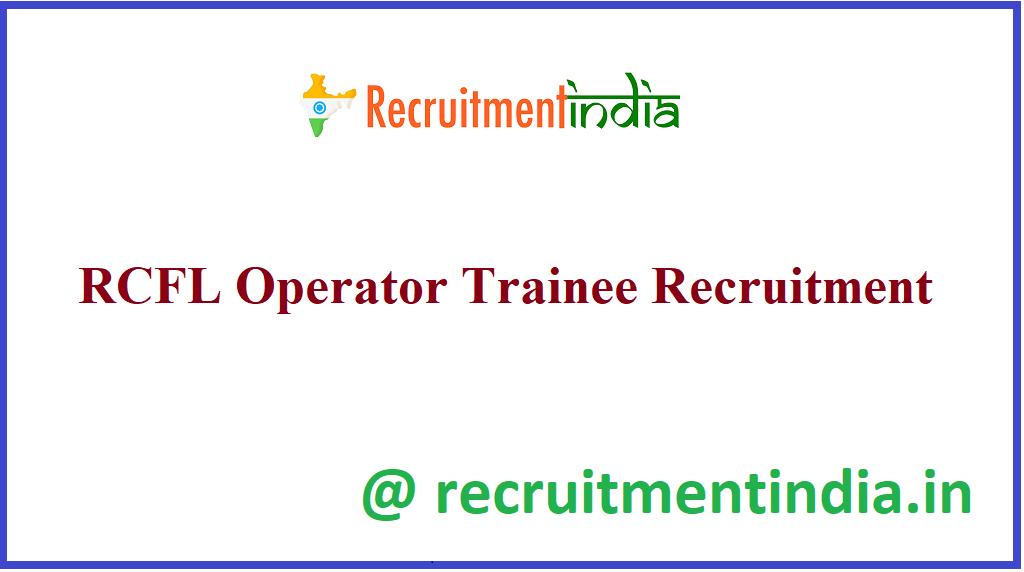 RCFL Operator Trainee Recruitment