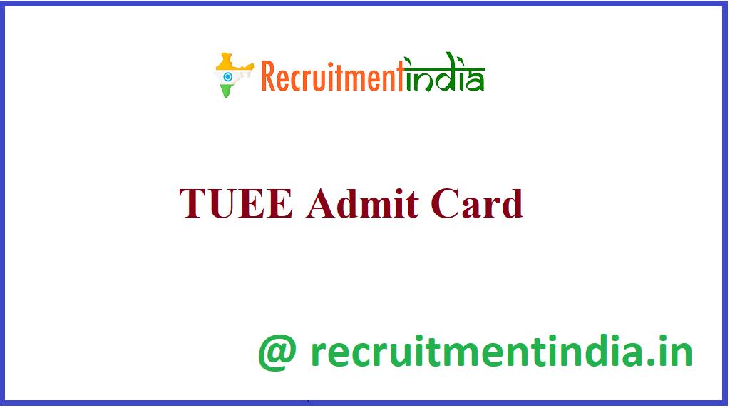 TUEE Admit Card