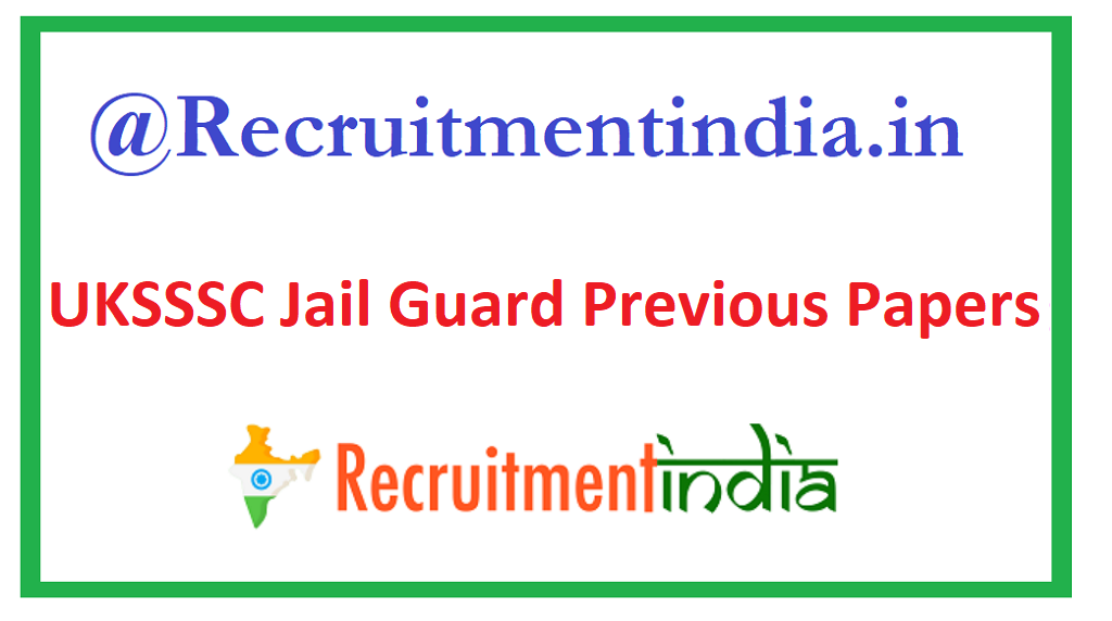 UKSSSC Jail Guard Previous Papers