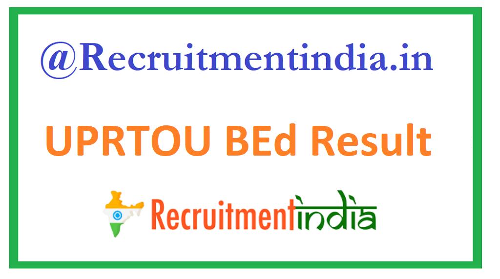UPRTOU BEd Result