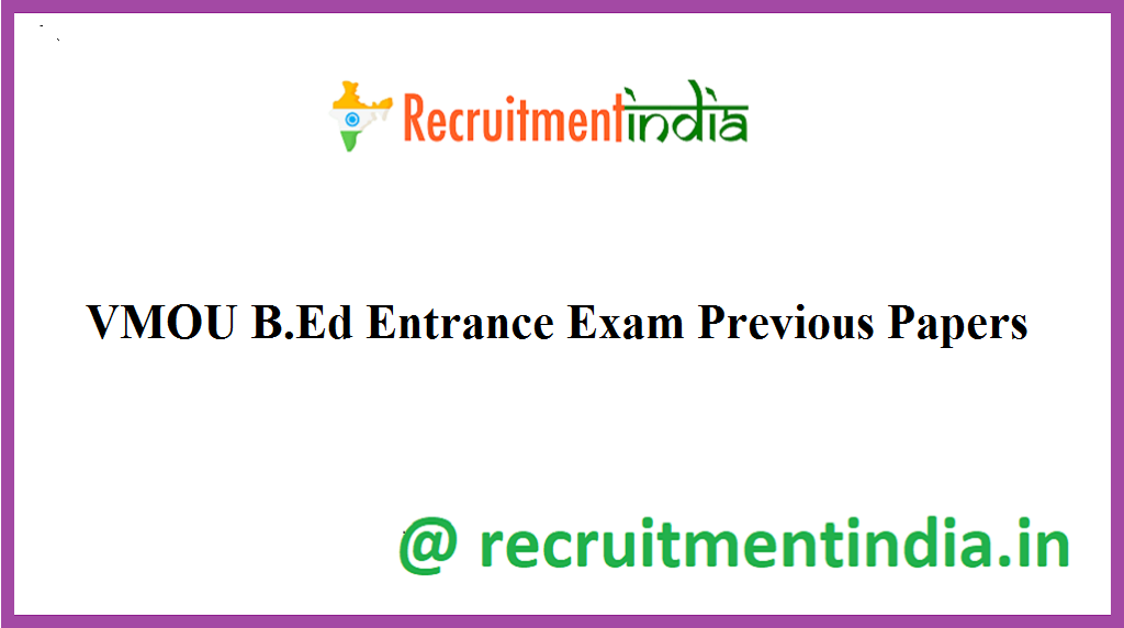VMOU B.Ed Entrance Exam Previous Papers