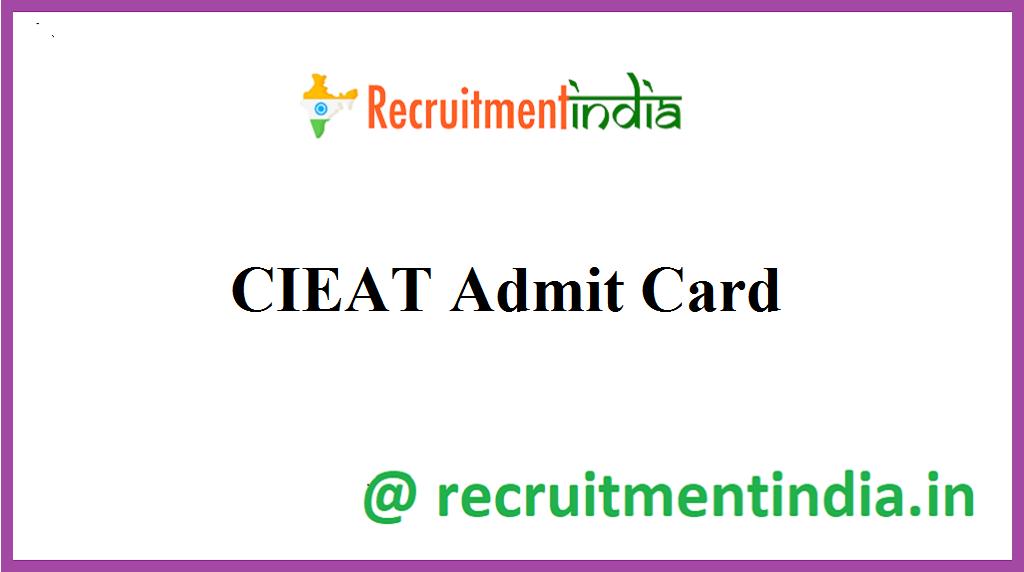 CIEAT Admit Card