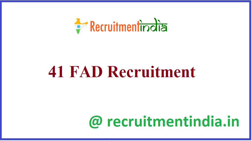 41 FAD Recruitment