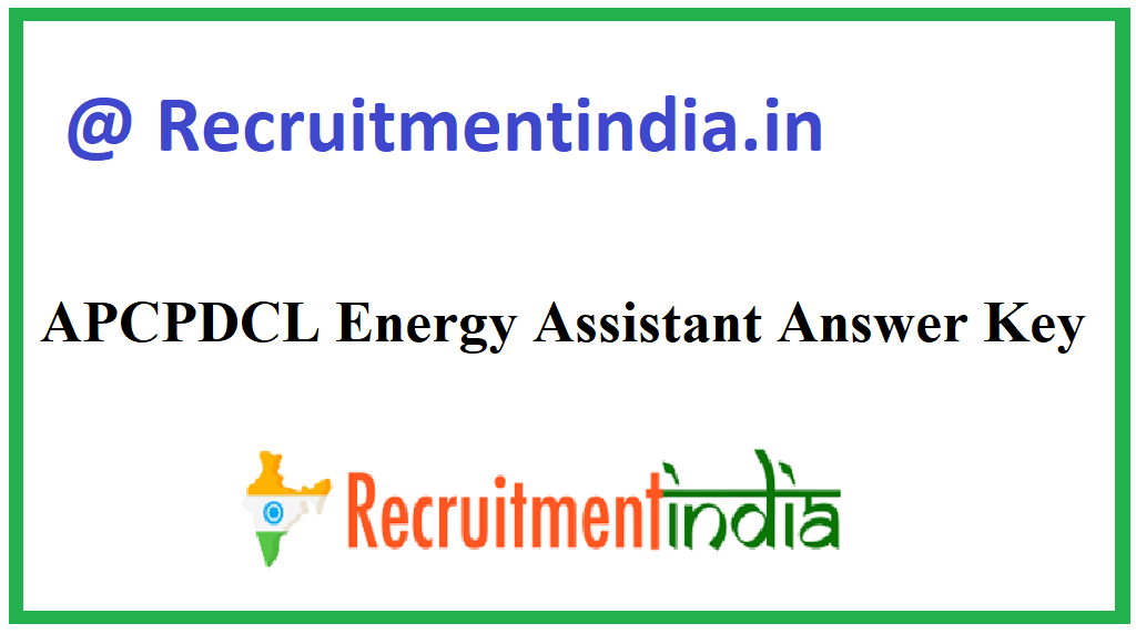 APCPDCL Energy Assistant Answer Key