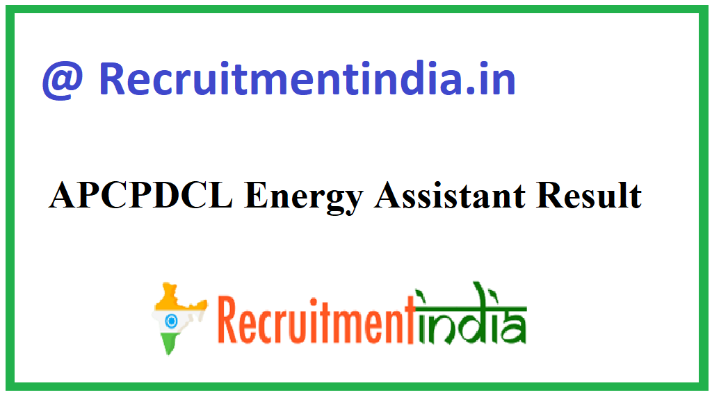 APCPDCL Energy Assistant Result