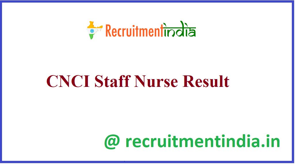 CNCI Staff Nurse Result