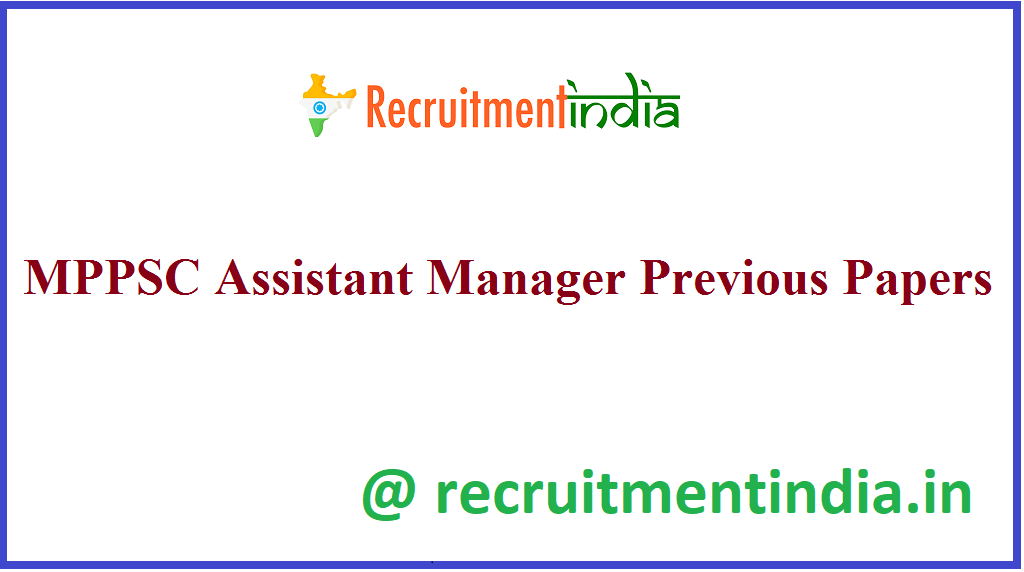 MPPSC Assistant Manager Previous Papers