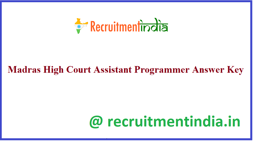 Madras High Court Assistant Programmer Answer Key